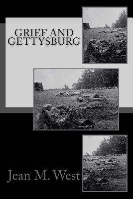 Grief and Gettysburg