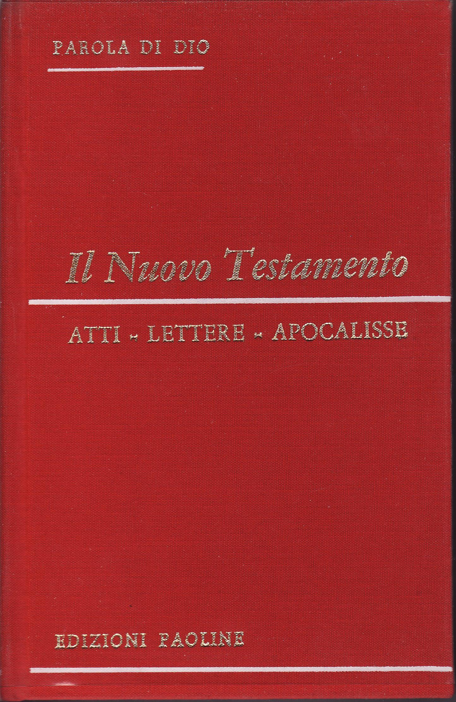 [Bibbia]. Il Nuovo Testamento