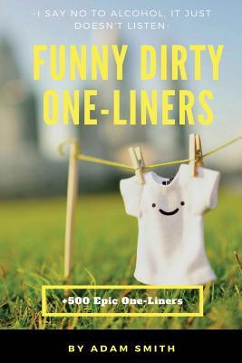 Funny Dirty One-liners
