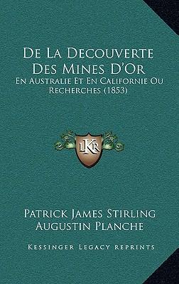 de La Decouverte Des Mines D'Or