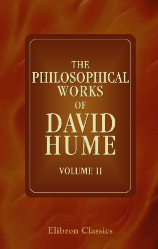 The Philosophical Works of David Hume, Vol. 2