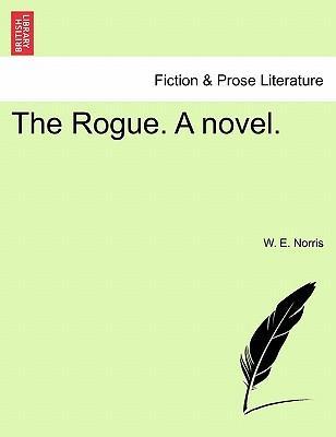The Rogue. A novel. Vol. III.