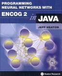 Programming Neural Networks with Encog 2 in Java
