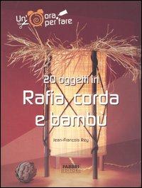 20 oggetti in rafia, corda e bambù