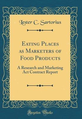 Eating Places as Marketers of Food Products