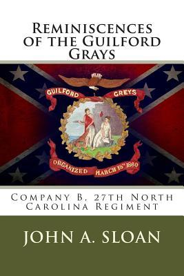 Reminiscences of the Guilford Grays