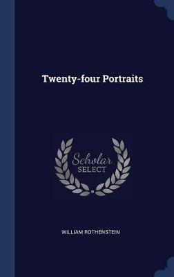 Twenty-Four Portraits