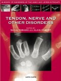 Tendon, Nerve and Other Disorders