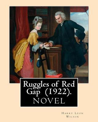 Ruggles of Red Gap  (1922).  By