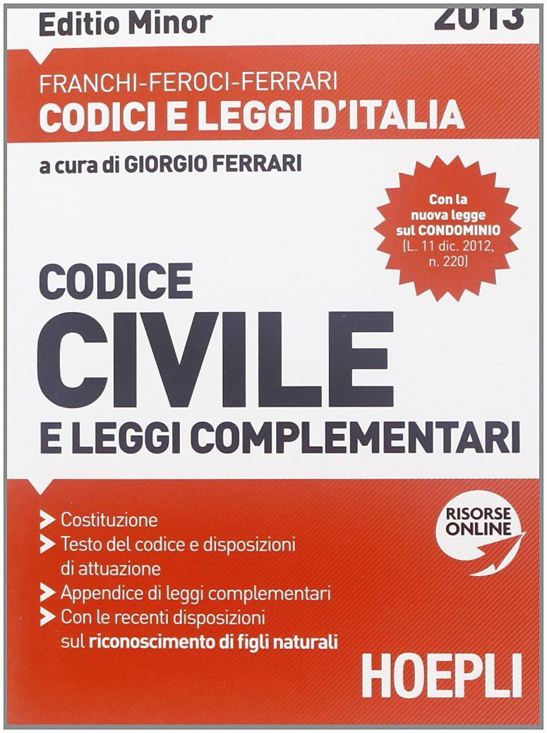 Codice civile e leggi complementari 2013