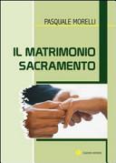 Il matrimonio sacramento