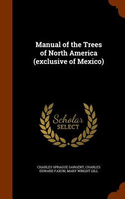 Manual of the Trees ...