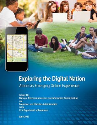 Exploring the Digital Nation