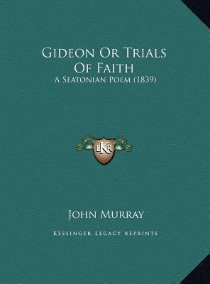 Gideon or Trials of Faith