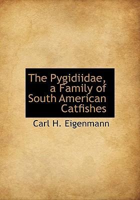 The Pygidiidae, a Fa...
