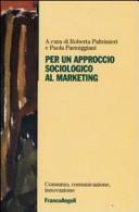 Per un approccio sociologico al marketing