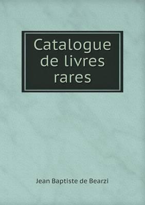 Catalogue de Livres ...