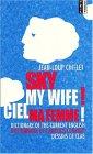 Sky My Wife!/Ciel Ma Femme
