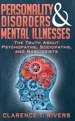Personality Disorders and Mental Illnesses