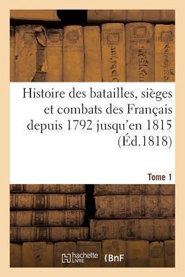 Histoire des Bataill...
