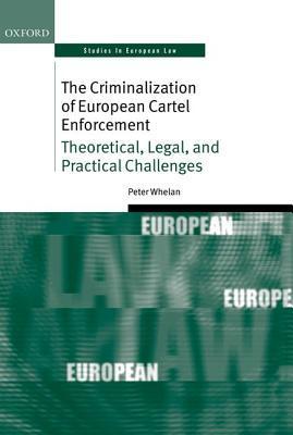 The Criminalization of European Cartel Enforcement