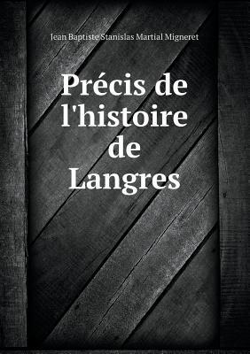 Precis de L'Histoire de Langres