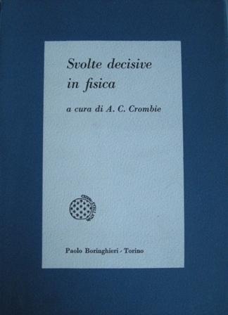 Svolte decisive in fisica