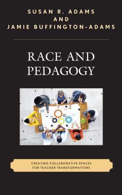 Race and Pedagogy