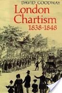 London Chartism 1838-1848