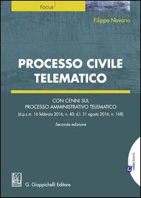 Processo civile telematico. Con cenni sul processo amministrativo telematico. Con Contenuto digitale per download e accesso on line