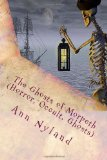 The Ghosts of Morpeth (Horror, Occult, Ghosts)