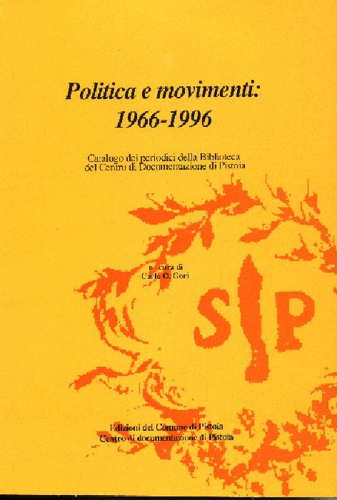 Politica e movimenti (1966-1996)