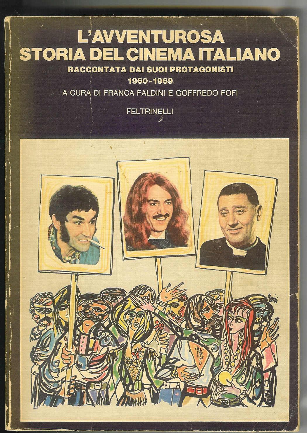 L'avventurosa storia del cinema italiano 1960-1969