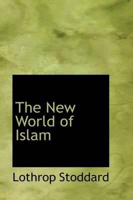 The New World of Islam