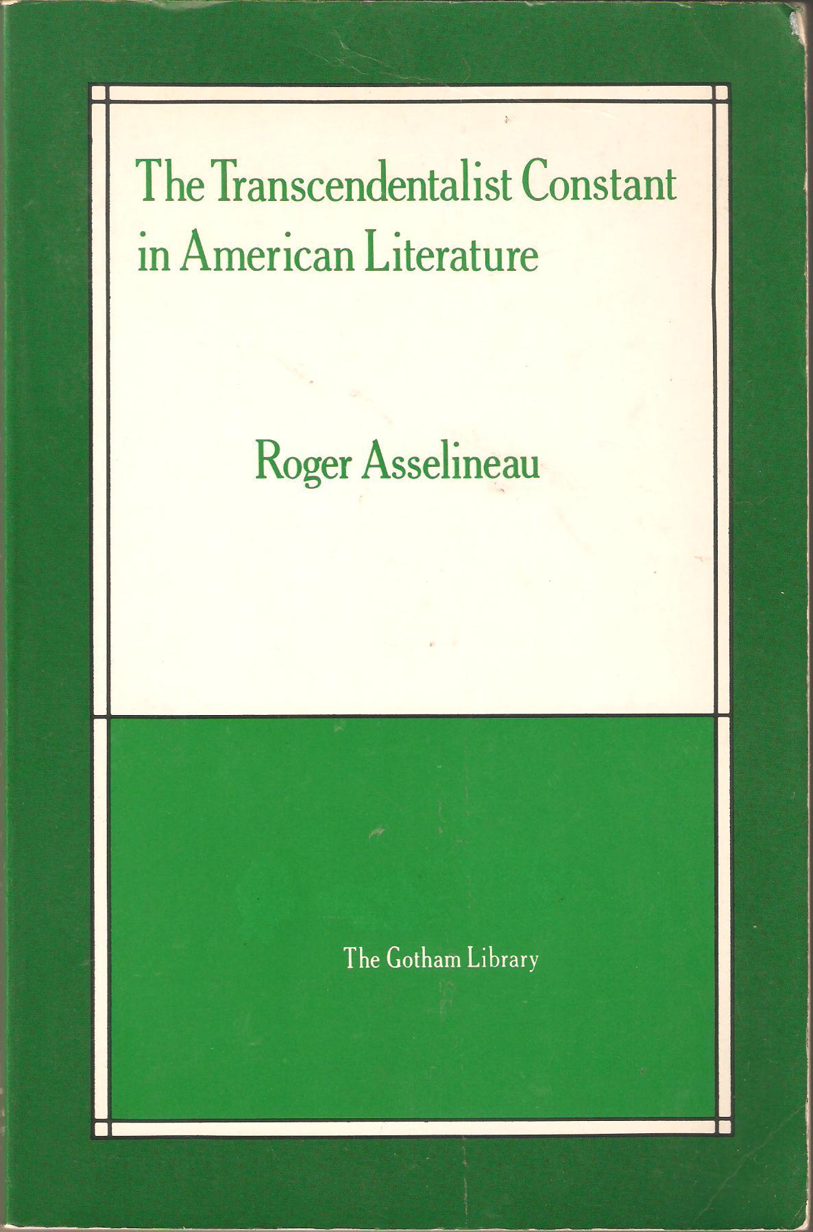 The Transcendentalist Constant in American Literature