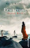 Ocean Rose. Erwartung