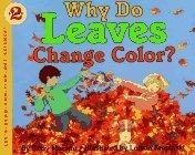 Why Do Leaves Change...