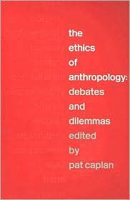 The ethics of anthropology