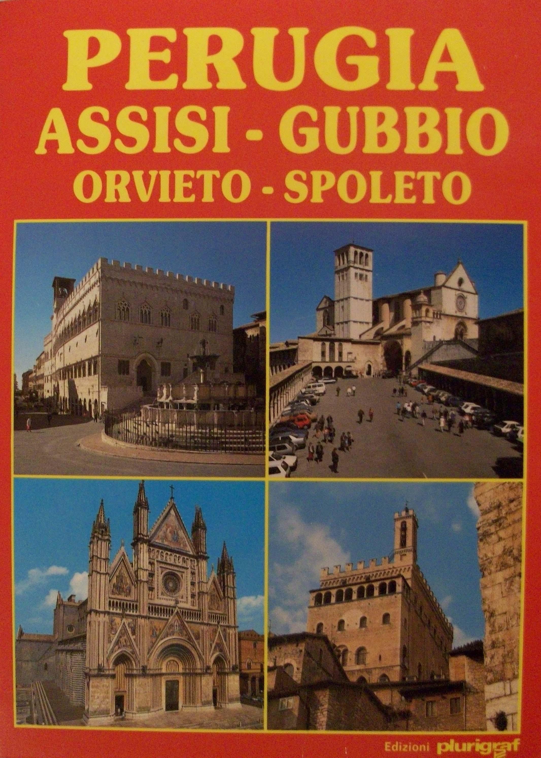 Perugia, Assisi, Gubbio, Orvieto, Spoleto