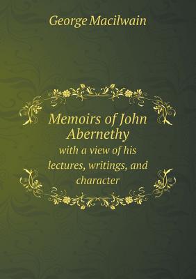 Memoirs of John Aber...