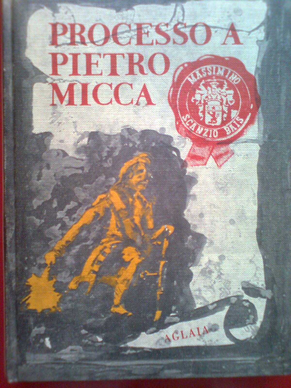 Processo a Pietro MIcca