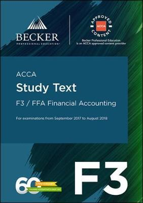 ACCA Approved - F3 Financial Accounting (September 2017 to August 2018 Exams)