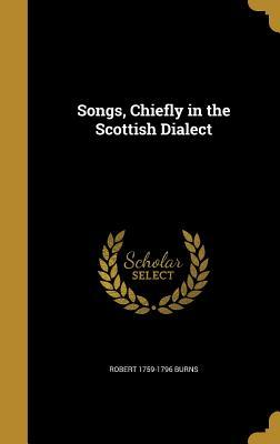 SONGS CHIEFLY IN THE SCOTTISH