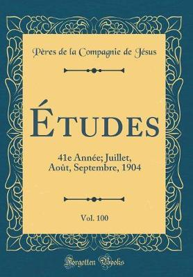 Études, Vol. 100