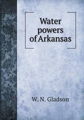 Water Powers of Arkansas