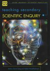 Teaching Secondary Scienctific Enquiry