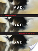 Mad, Bad and Sad
