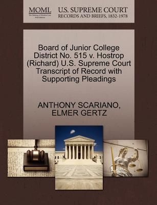 Board of Junior College District No. 515 V. Hostrop (Richard) U.S. Supreme Court Transcript of Record with Supporting Pleadings