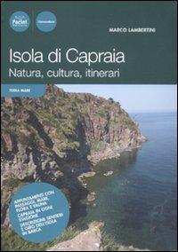 Isola di Capraia. Natura, cultura, itinerari