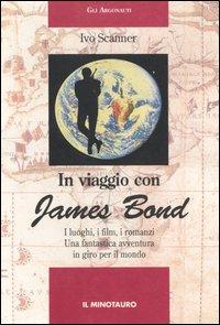 In viaggio con James Bond